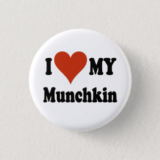 I Love My Munchkin Cat Gifts and Apparel Button