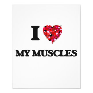 "I love My Muscles 4.5"" X 5.6"" Flyer"