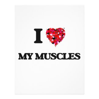 "I love My Muscles 8.5"" X 11"" Flyer"