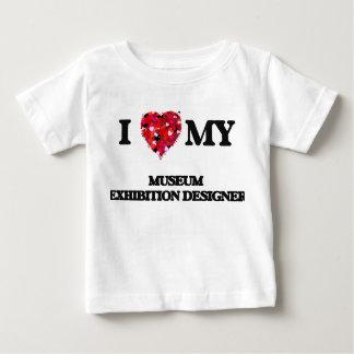 I love my Museum Exhibition Designer Tshirts