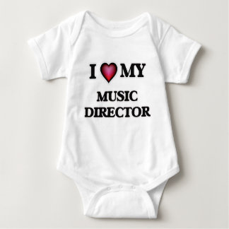I love my Music Director Baby Bodysuit