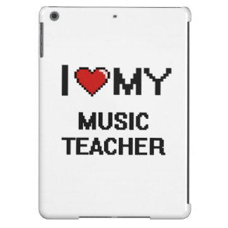 I love my Music Teacher Case For iPad Air