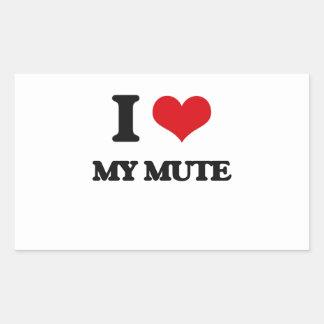 I Love My Mute Rectangular Sticker