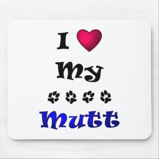 I Love My Mutt Mouse Pad
