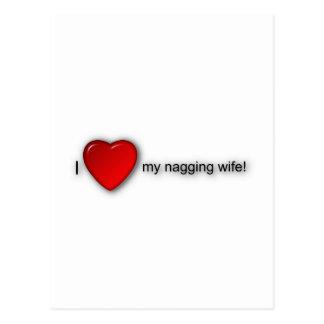 I love my nagging wife! postcard