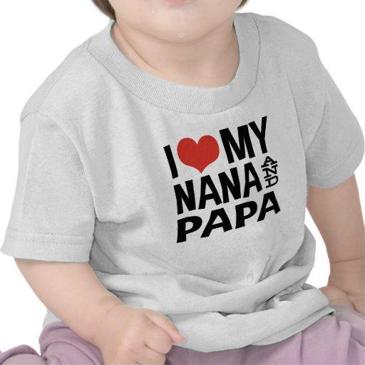 I Love My Nana And Papa Tshirt