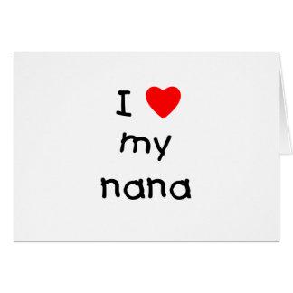 I love my nana card