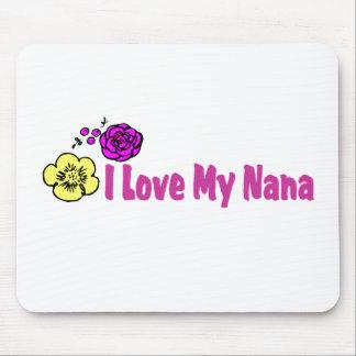 I Love My Nana Mousepads