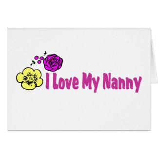 I Love My Nanny Card