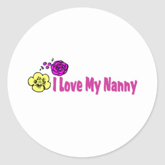 I Love My Nanny Classic Round Sticker