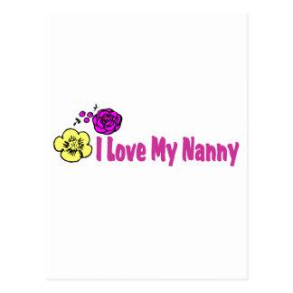 I Love My Nanny Postcard