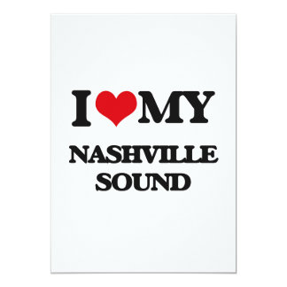I Love My NASHVILLE SOUND Custom Invites
