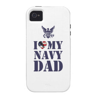 I LOVE MY NAVY DAD iPhone 4 CASES