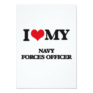 I love my Navy Forces Officer 5x7 Paper Invitation Card