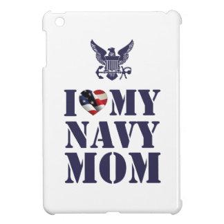I LOVE MY NAVY MOM COVER FOR THE iPad MINI