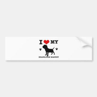 I Love my Neapolitan mastiff Bumper Sticker
