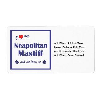 I Love My Neapolitan Mastiff (Female Dog) Label