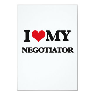 "I love my Negotiator 3.5"" X 5"" Invitation Card"
