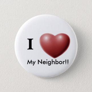 I Love My Neighbor!! Button