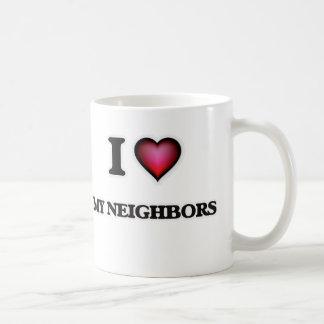 I Love My Neighbors Coffee Mug