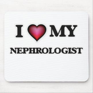 I love my Nephrologist Mouse Pad