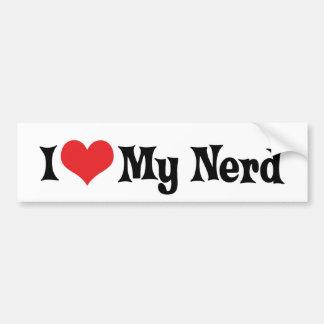I Love My Nerd Bumper Sticker Car Bumper Sticker
