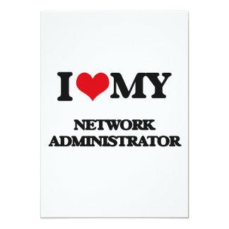 I love my Network Administrator 5x7 Paper Invitation Card