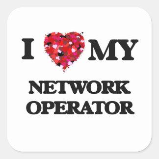 I love my Network Operator Square Sticker