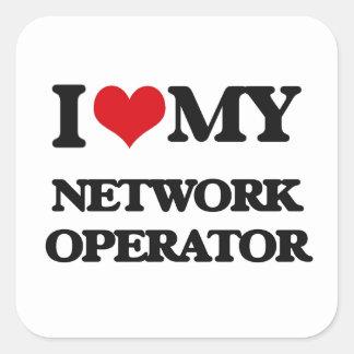 I love my Network Operator Square Stickers