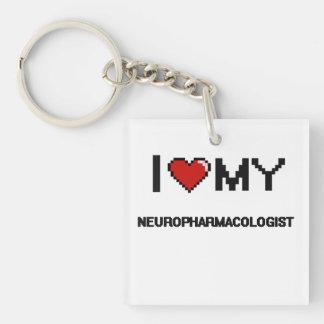 I love my Neuropharmacologist Single-Sided Square Acrylic Keychain