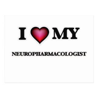 I love my Neuropharmacologist Postcard