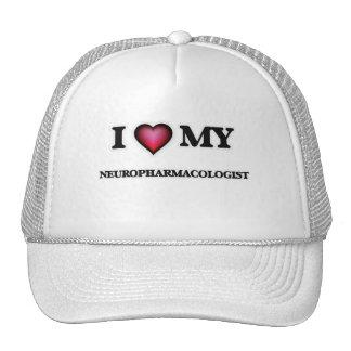 I love my Neuropharmacologist Trucker Hat