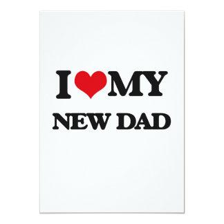 I love my New Dad 5x7 Paper Invitation Card