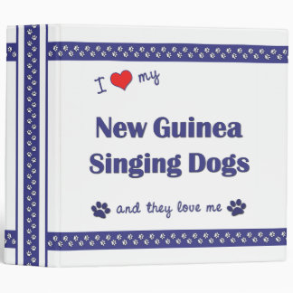 I Love My New Guinea Singing Dogs (Multiple Dogs) Binder