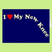 I Love My New Knee Card