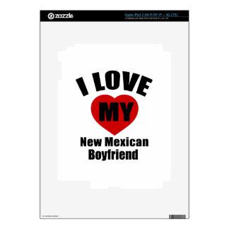 I Love My New Mexican Boyfriend iPad 3 Decals