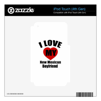 I Love My New Mexican Boyfriend iPod Touch 4G Decal