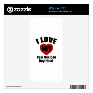 I Love My New Mexican Boyfriend Skins For iPhone 4S