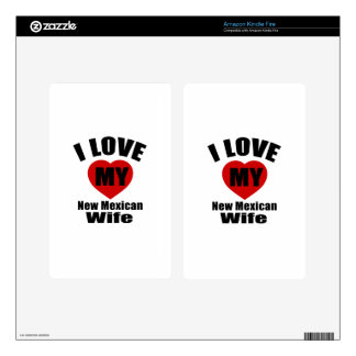 I Love My New Mexican Wife Decal For Kindle Fire