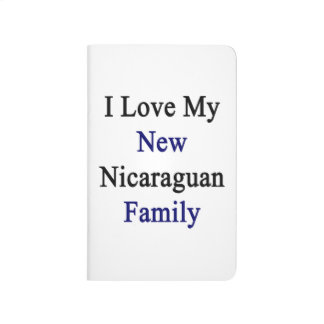 I Love My New Nicaraguan Family Journals
