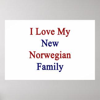 I Love My New Norwegian Family Poster