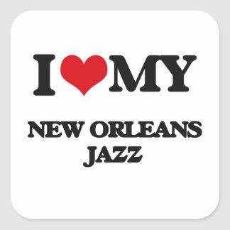 I Love My NEW ORLEANS JAZZ Square Stickers