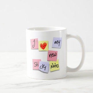 I LOVE MY NEW STICKY NOTES COFFEE MUG