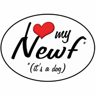 I Love My Newf (It's a Dog) Photo Cutout