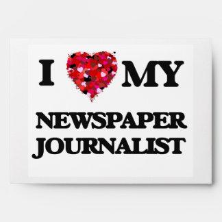 I love my Newspaper Journalist Envelope