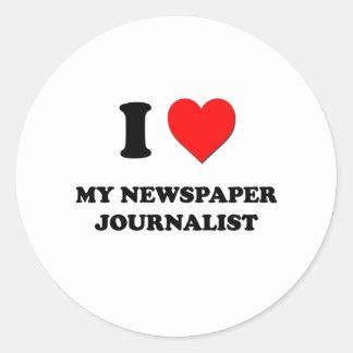I love My Newspaper Journalist Round Sticker