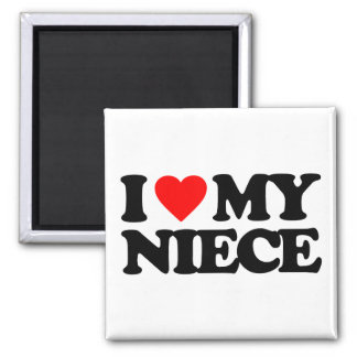 I LOVE MY NIECE 2 INCH SQUARE MAGNET