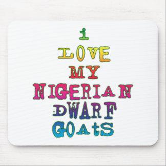 I Love My Nigerian Dwarf Goats Mouse Pad