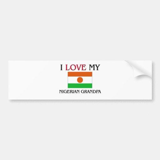 I Love My Nigerian Grandpa Bumper Stickers