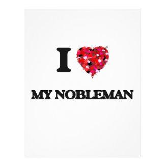 """I Love My Nobleman 8.5"""" X 11"""" Flyer"""